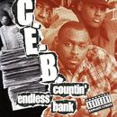 Countin' Endless Bank/C.E.B.