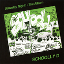 Saturday Night! The Album (Expanded Edition)/Schoolly D