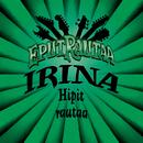 Hipit rautaa (Single Edit)/Irina