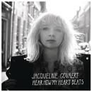 Hear How My Heart Beats/Jacqueline Govaert