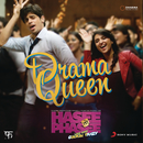"Drama Queen (From ""Hasee Toh Phasee"")/Vishal & Shekhar"