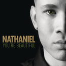 You're Beautiful/Nathaniel