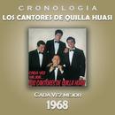 Los Cantores de Quilla Huasi Cronología - Cada Vez Mejor (1968)/Los Cantores de Quilla Huasi