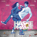 Hasee Toh Phasee (Original Motion Picture Soundtrack)/Vishal & Shekhar