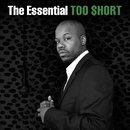 The Essential Too $hort/Too $hort