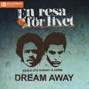 Dream Away/Eagle-Eye Cherry & Darin