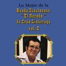 Lo Mejor de la Banda Sinaloense el Recodo de Cruz Lizárraga, Vol. 2/Banda Sinaloense el Recodo de Cruz Lizárraga