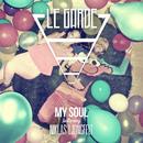 My Soul/Le Garde
