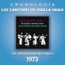 Los Cantores de Quilla Huasi Cronología - De Japón a Buenos Aires (1973)/Los Cantores de Quilla Huasi