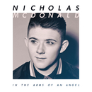 In the Arms Of an Angel/Nicholas McDonald