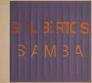 Gilbertos Samba/Gilberto Gil