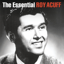 The Essential Roy Acuff/Roy Acuff