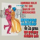 Tangos de la Gran Flauta/Domingo Rulio y su Conjunto Pa' Que Bailen los Muchachos