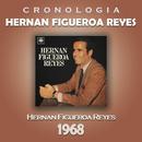 Hernan Figueroa Reyes Cronología - Hernan Figueroa Reyes (1968)/Hernan Figueroa Reyes