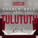 Tulututu feat.Abou Tall/Charly Bell