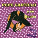 Esto Es Bueno/Pepe Castillo y Su Banda