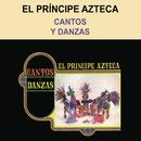 Cantos y Danzas/El Príncipe Azteca