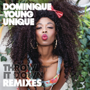 Throw It Down (Remix) - EP/Dominique Young Unique