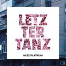 Letzter Tanz/Miss Platnum