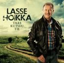 Taas kutsuu tie/Lasse Hoikka