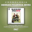 Hernan Figueroa Reyes Cronología - Para los Más Jóvenes (1967)/Hernan Figueroa Reyes