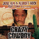 Crazy Cowboy feat.Tony T/Jose AM