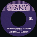 The Amy Records Sessions (1966-1969)/Mighty Sam McClain
