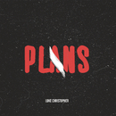 Plans/Luke Christopher