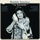 "Matilde Sánchez ""La Torcacita""/Matilde Sánchez ""La Torcacita"""