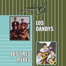 Enlaces los Dandys &  los Tres Reyes/Los Dandys & Los Tres Reyes