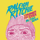 Stronger Than Ever (MJ Cole Remix)/Raleigh Ritchie