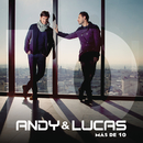 Mas de 10/Andy & Lucas