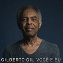 Você e Eu/Gilberto Gil