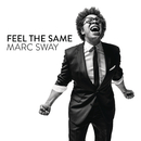 Feel the Same/Marc Sway