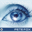 Volcano (Remixes)/Pete Fox
