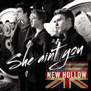 She Ain't You/New Hollow