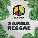 Samba Reggae/Olodum