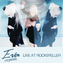 Live at Rockefeller/Eva & The Heartmaker