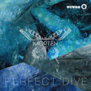 Perfect Dive/MORTEN