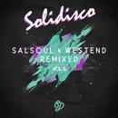 Salsoul & West End Remixed, Vol. 6/Solidisco