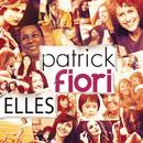Elles/Patrick Fiori