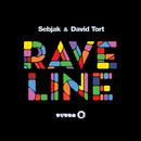 Raveline/Sebjak & David Tort