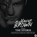 Mind Distorted (Remixes) feat.The Storm/Alexander Brown