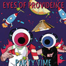 Party Time/Eyes of Providence