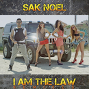 I Am The Law [Remixes]/Sak Noel