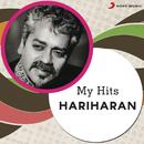 My Hits: Hariharan/Hariharan