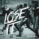 Lose It/Deorro