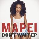 Don't Wait (Remixes)/Mapei