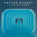 Life on Mars/Dexter Wansel