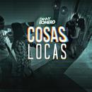 Cosas Locas/Danny Romero